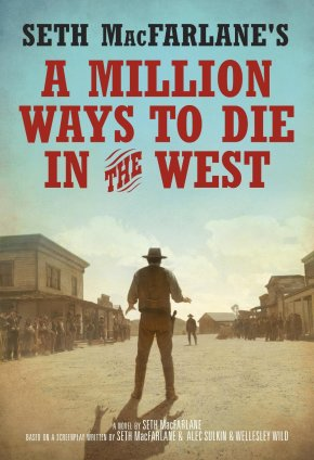 seth-macfarlanes-million-ways-to-die-in-the-west-novelisation-cover